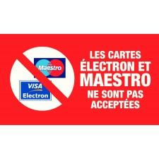 """Pictogramme """"Les cartes Electron et Maestro ne sont pas acceptées"""" ROUGE"""
