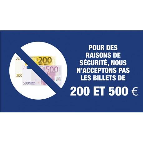 """Adhésif / Pictogramme """"Les billets de 200 et 500 euros ne sont pas acceptés"""" BLEU"""