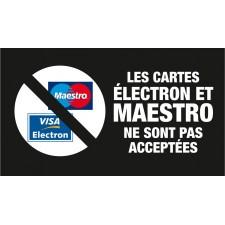 """Adhésif / Pictogramme """"Les cartes Electron et Maestro ne sont pas acceptées"""" NOIR"""