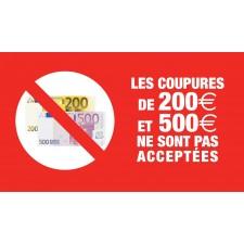 """Pictogramme """"Les coupures de 200 et 500 euros ne sont pas acceptées"""" ROUGE"""